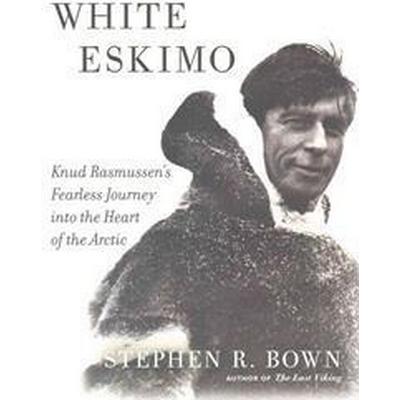 White Eskimo (Inbunden, 2015)