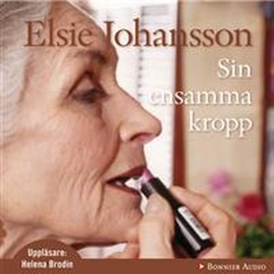 Sin ensamma kropp (Ljudbok nedladdning, 2009)
