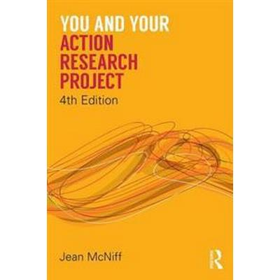 You and Your Action Research Project (Pocket, 2016)