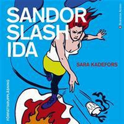 Sandor slash Ida (Ljudbok nedladdning, 2016)