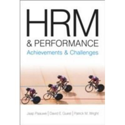 HRM and Performance: Achievements and Challenges (Häftad, 2013)