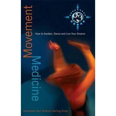 Movement Medicine (Häftad, 2009)