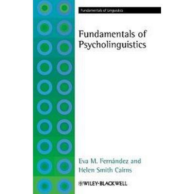 Fundamentals of Psycholinguistics (Inbunden, 2010)