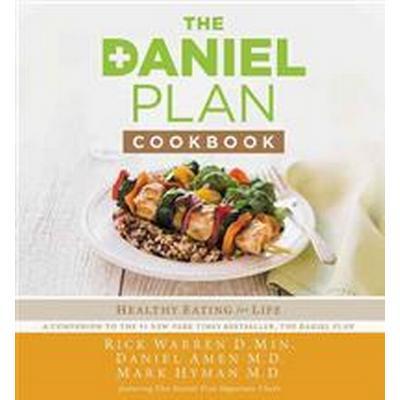 The Daniel Plan Cookbook (Inbunden, 2014)