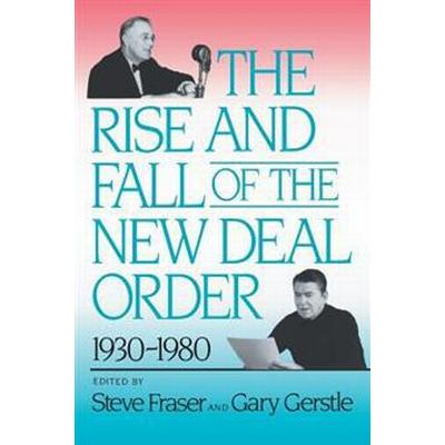 The Rise and Fall of the New Deal Order, 1930-1980 (Pocket, 1990)
