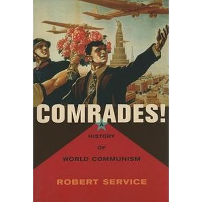 Comrades!: A History of World Communism (Häftad, 2010)