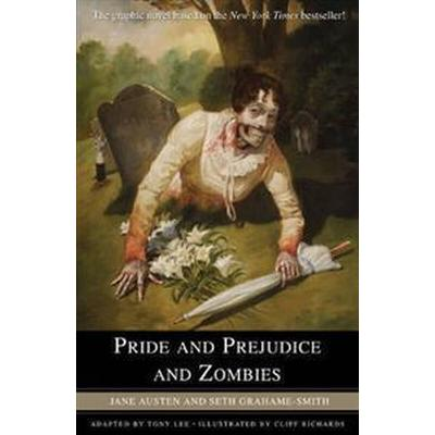 Pride and Prejudice and Zombies: The Graphic Novel (Häftad, 2010)