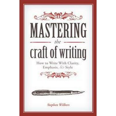Mastering the Craft of Writing (Pocket, 2014)