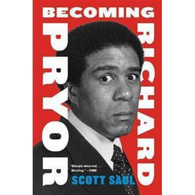 Becoming Richard Pryor (Pocket, 2015)