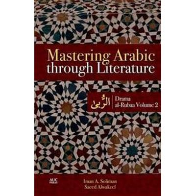 Mastering Arabic Through Literature (Pocket, 2015)