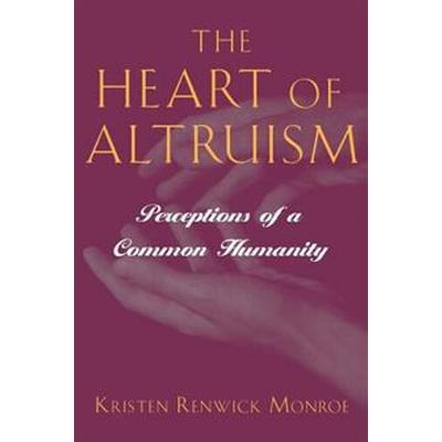 The Heart of Altruism (Pocket, 1998)