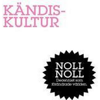 Kändiskultur: Fåfängans marknad (E-bok, 2011)