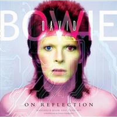 David Bowie on Reflection (Inbunden, 2014)