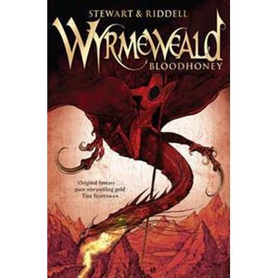 Wyrmeweald: Bloodhoney (Storpocket, 2013)