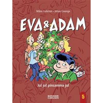 Eva & Adam - Jul jul pinsamma jul (E-bok, 2012)
