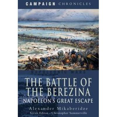 The Battle of the Berezina (Inbunden, 2010)