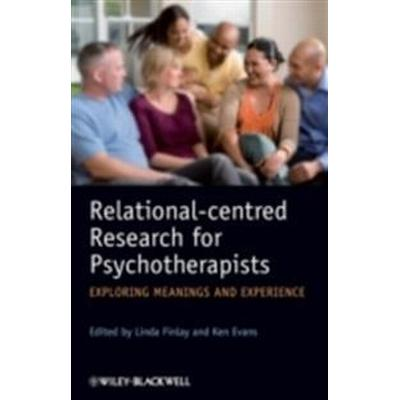 Relational-Centred Research for Psychotherapists: Exploring Meanings and Experience (Häftad, 2009)