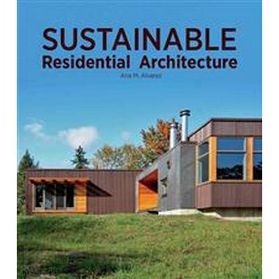 Sustainable Residential Architecture (Inbunden, 2014)