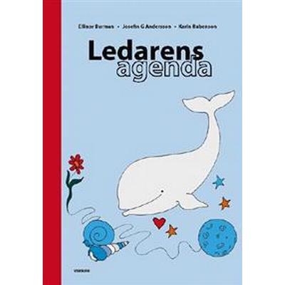 Ledarens agenda (Häftad, 2013)