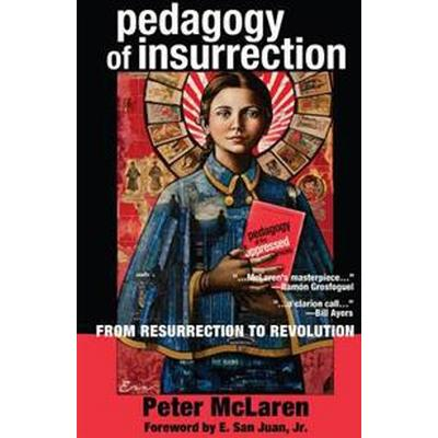 Pedagogy of Insurrection (Pocket, 2015)