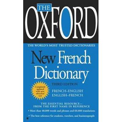 The Oxford New French Dictionary: French-English/English-French (Pocket, 2009)