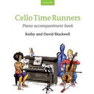 Cello Time Runners Piano Accompaniment Book (Övrigt format, 2014)