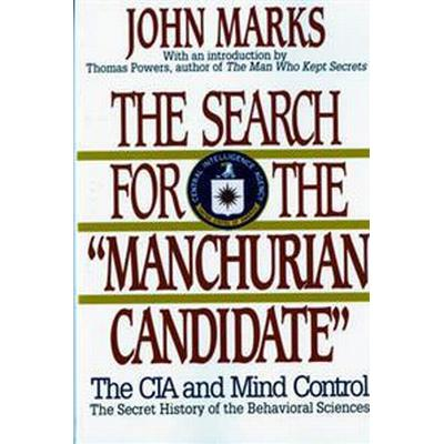 The Search for the Manchurian Candidate (Pocket, 1991)