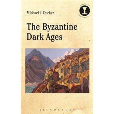 The Byzantine Dark Ages (Pocket, 2016)