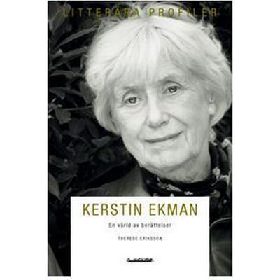 Kerstin Ekman: en värld av berättelser (Inbunden, 2011)