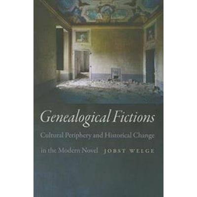 Genealogical Fictions (Inbunden, 2014)