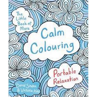 The Little Book of More Calm Colouring (Häftad, 2016)