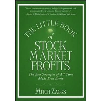 The Little Book of Stock Market Profits: The Best Strategies of All Time Made Even Better (Inbunden, 2011)