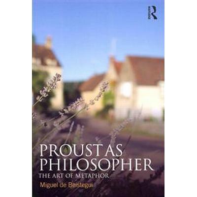 Proust As Philosopher (Pocket, 2012)