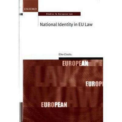 National Identity in EU Law (Inbunden, 2015)