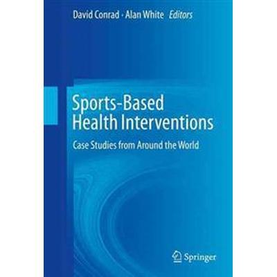 Sports-based Health Interventions (Inbunden, 2015)