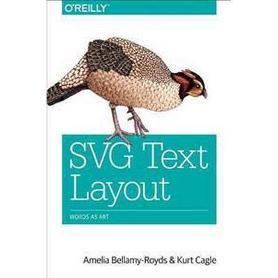 SVG Text Layout: Words as Art (Häftad, 2015)