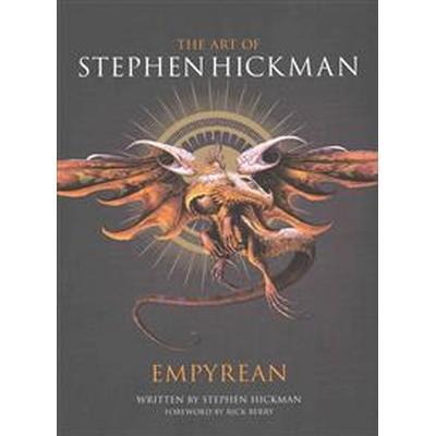 The Art of Stephen Hickman (Inbunden, 2015)