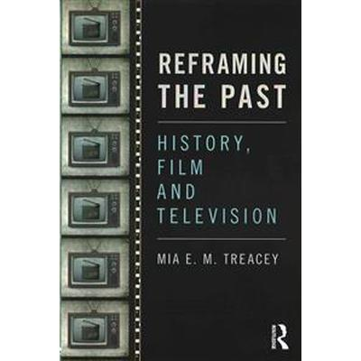 Reframing the Past (Pocket, 2016)