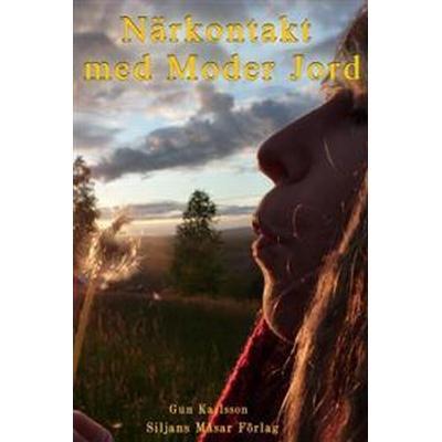 Närkontakt med Moder Jord: ljusets återkomst (Board book, 2012)