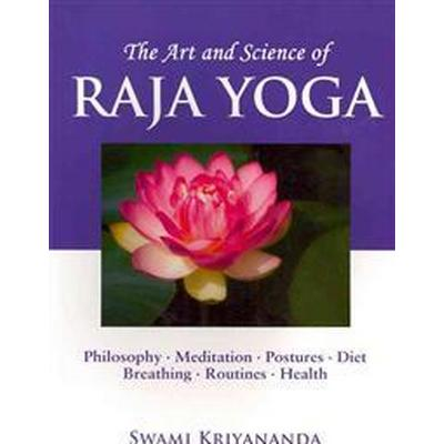 The Art and Science of Raja Yoga (Pocket, 2011)