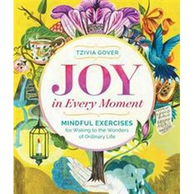 Joy in Every Moment (Pocket, 2015)