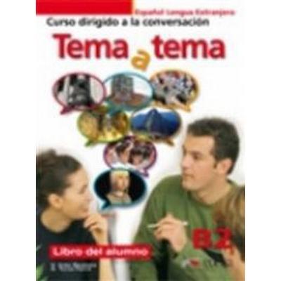 Tema y tema Niveau B2. Libro del alumno (Häftad, 2011)