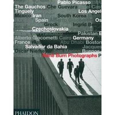 Rene Burri Photographs (Inbunden, 2004)