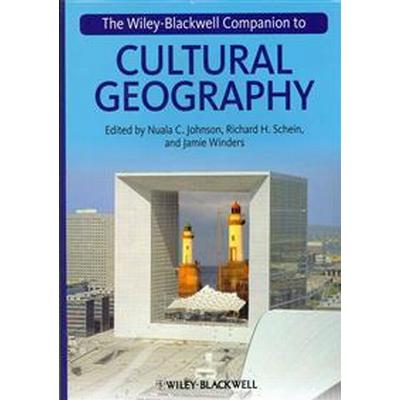 The Wiley-Blackwell Companion to Cultural Geography (Inbunden, 2013)