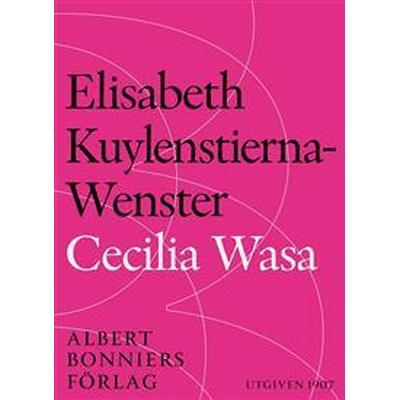 Cecilia Wasa (E-bok, 2015)