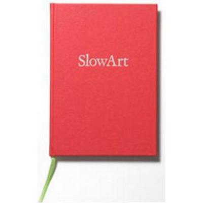 SlowArt (Inbunden, 2012)