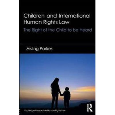 Children and International Human Rights Law (Pocket, 2015)