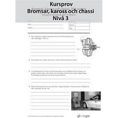 Prestanda Kursprov Bromsar, kaross och chassi Nivå 3 8-pack (Häftad, 2014)