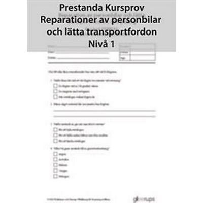 Prestanda Kursprov Rep av personbil Nivå 1 8-pack (Häftad, 2012)