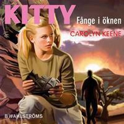 Kitty - Fånge i öknen (Ljudbok nedladdning, 2016)